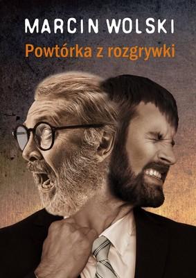 Marcin Wolski - Powtórka z rozgrywki