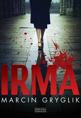Marcin Gryglik - Irma