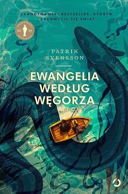 Patrik Svensson - Ewangelia według węgorza