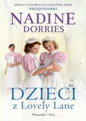 Nadine Dorries - Dzieci z Lovely Lane. Tom 2