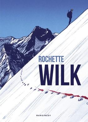 Jean-Marc Rochette - Wilk / Jean-Marc Rochette - Le Loup