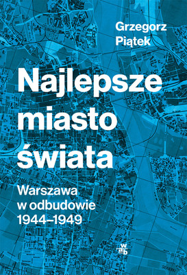 Grzegorz Piątek - Najlepsze miasto świata