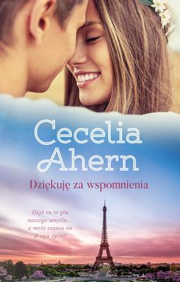 Cecelia Ahern - Dziękuję za wspomnienia / Cecelia Ahern - Thanks For The Memories