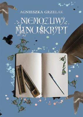 Agnieszka Grzelak - Niemożliwy manuskrypt / Agnieszka Grzelak - Niemożliwy Manuskrypt