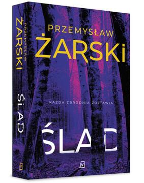 Przemysław Żarski - Ślad