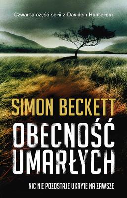 Simon Beckett - Obecność umarłych