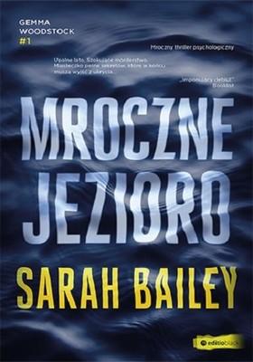 Sarah Bailey - Mroczne jezioro