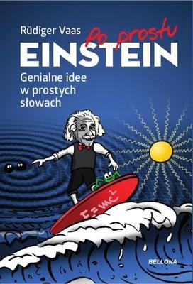 Rudiger Vaas - Po prostu Einstein