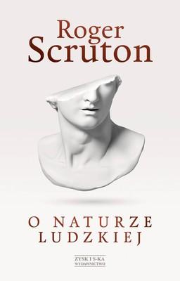 Roger Scruton - O naturze ludzkiej / Roger Scruton - On Human Nature