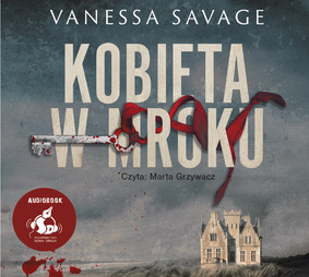 Vanessa Savage - Kobieta w mroku / Vanessa Savage - The Woman In The Dark