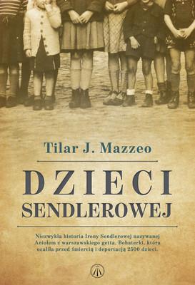 Tilar J. Mazzeo - Dzieci Sendlerowej