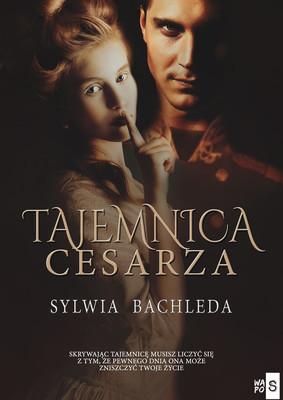 Sylwia Bachleda - Tajemnica Cesarza