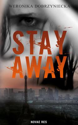 Weronika Dobrzyniecka - Stay Away