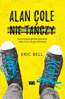 Eric Bell - Alan Cole nie tańczy
