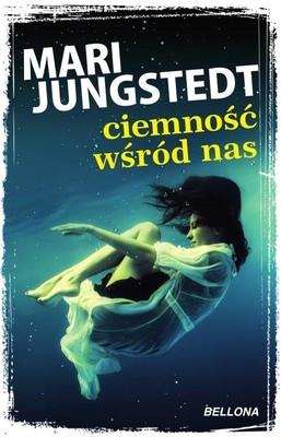Mari Jungstedt - Ciemność wśród nas