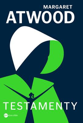 Margaret Atwood - Testamenty / Margaret Atwood - The Testaments