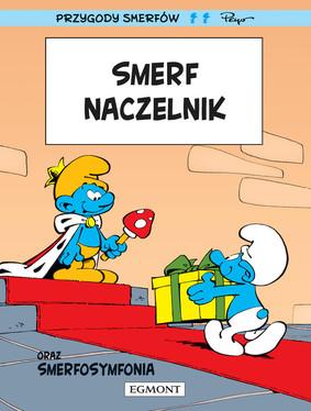 Peyo, Yvan Delporte - Smerf Naczelnik. Smerfy Komiks. Tom 2