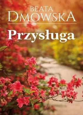 Beata Dmowska - Przysługa