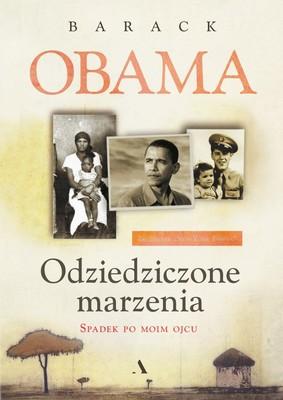 Barack Obama - Odziedziczone marzenia. Spadek po moim ojcu / Barack Obama - Dreams From My Father
