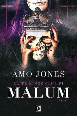 Amo Jones - Malum. Część 1. Elite Kings Club. Tom 4