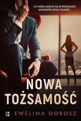 Ewelina Dobosz - Nowa tożsamość