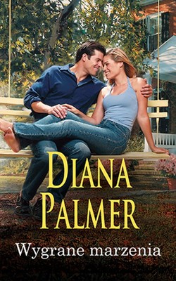 Diana Palmer - Wygrane marzenia