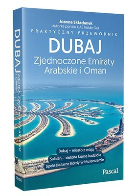 Joanna Składanek - Dubaj, Zjednoczone Emiraty Arabskie i Oman