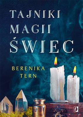 Berenika Tern - Tajniki magii świec