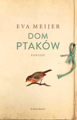 Eva Meijer - Dom ptaków