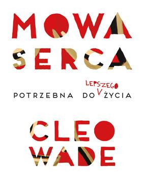 Cleo Wade - Mowa serca / Cleo Wade - Heart Talk
