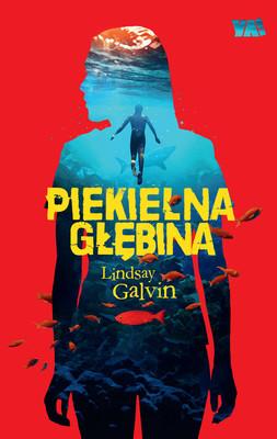 Lindsay Galvin - Piekielna głębina