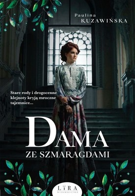 Paulina Kuzawińska - Dama ze szmaragdami