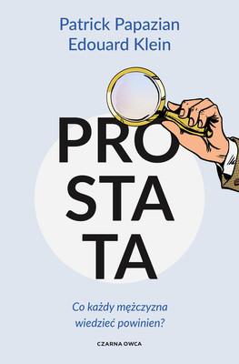 Patrick Papazian, Edouard Klein - Prostata