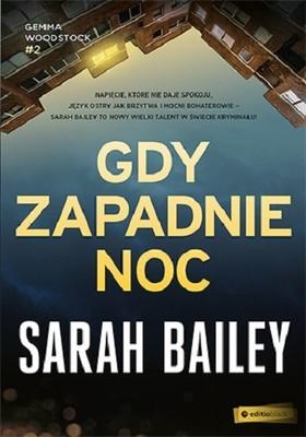 Sarah Bailey - Gdy zapadnie noc