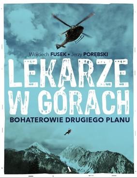 Wojciech Fusek, Jerzy Porębski - Lekarze w górach. Bohaterowie drugiego planu