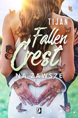 Tijan - Na zawsze. Fallen Crest. Tom 7