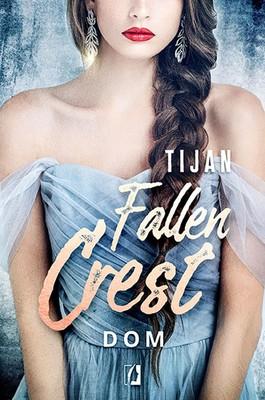 Tijan - Dom. Fallen Crest. Tom 6