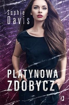 Sophie Davis - Platynowa zdobycz. Tajemnice. Tom 2