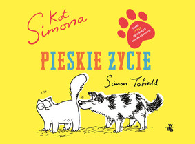 Simon Tofield - Kot Simona. Pieskie życie