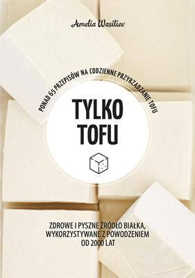 Amelia Wasiliev - Tylko tofu