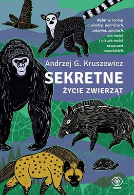 Andrzej Kruszewicz - Sekretne życie zwierząt