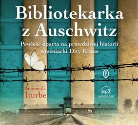 Antonio Iturbe - Bibliotekarka z Auschwitz