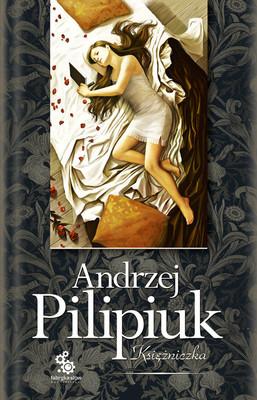 Andrzej Pilipiuk - Księżniczka