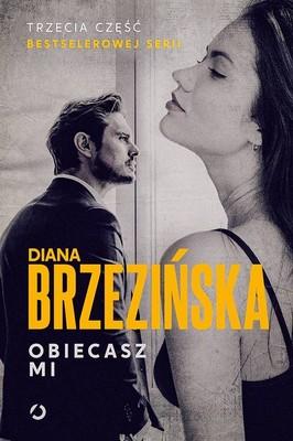Diana Brzezińska - Obiecasz mi
