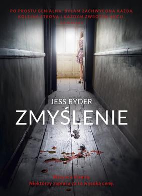 Jess Ryder - Zmyślenie / Jess Ryder - The Dream House