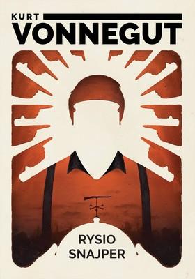 Kurt Vonnegut - Rysio Snajper / Kurt Vonnegut - Deadeye Dick