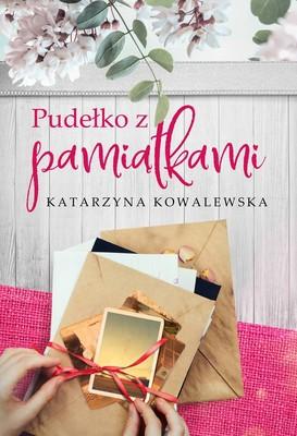 Katarzyna Kowalewska - Pudełko z pamiątkami