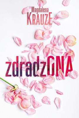 Magdalena Krauze - Zdradzona