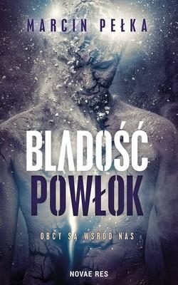 Marcin Pełka - Bladość powłok