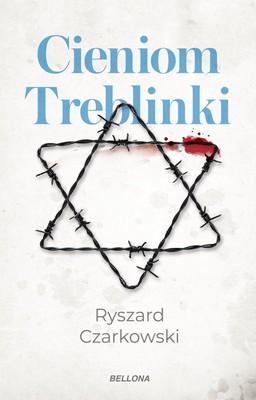 Ryszard Czarkowski - Cieniom Treblinki